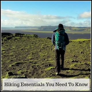 And I Will Walk 500 Miles | The hiking essentials you NEED to know