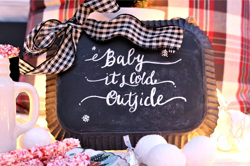 Baby it's cold outside chalkboard sign