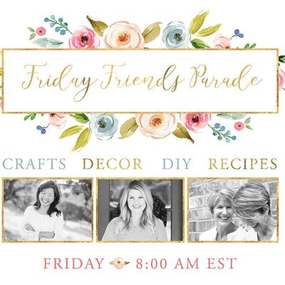 Friday Friends Parade – Linky Party #4