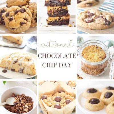 National Chocolate Chip Day (10 Yummy Recipes)