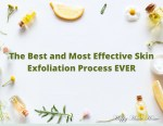 The Best and Most Effective Skin Exfoliation Method EVER