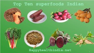 superfoods, indian superfoods, superfoods indian, indian superfoods list, indian super food, best superfoods in india, top 10 superfoods, healthy superfoods, complete list of superfoods, vegan superfoods, superfoods for men,