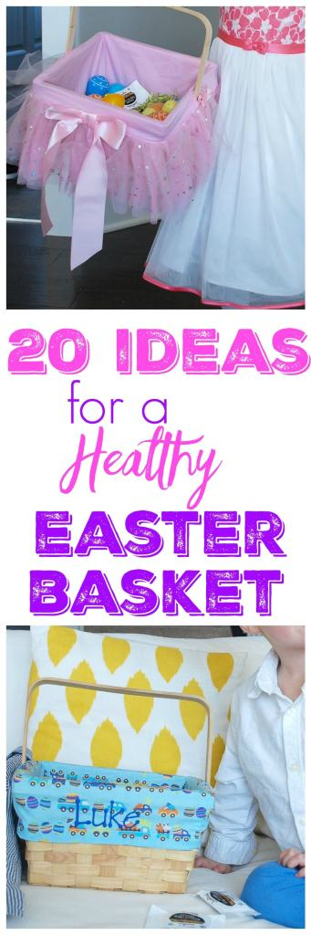 20 Ideas for  Healthy Easter Basket