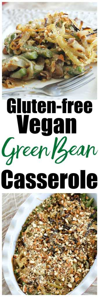 Gluten-free and vegan Green Bean Casserole recipe. Great healthy Thanksgiving side dish with no condensed soup! This is way better than the classic!
