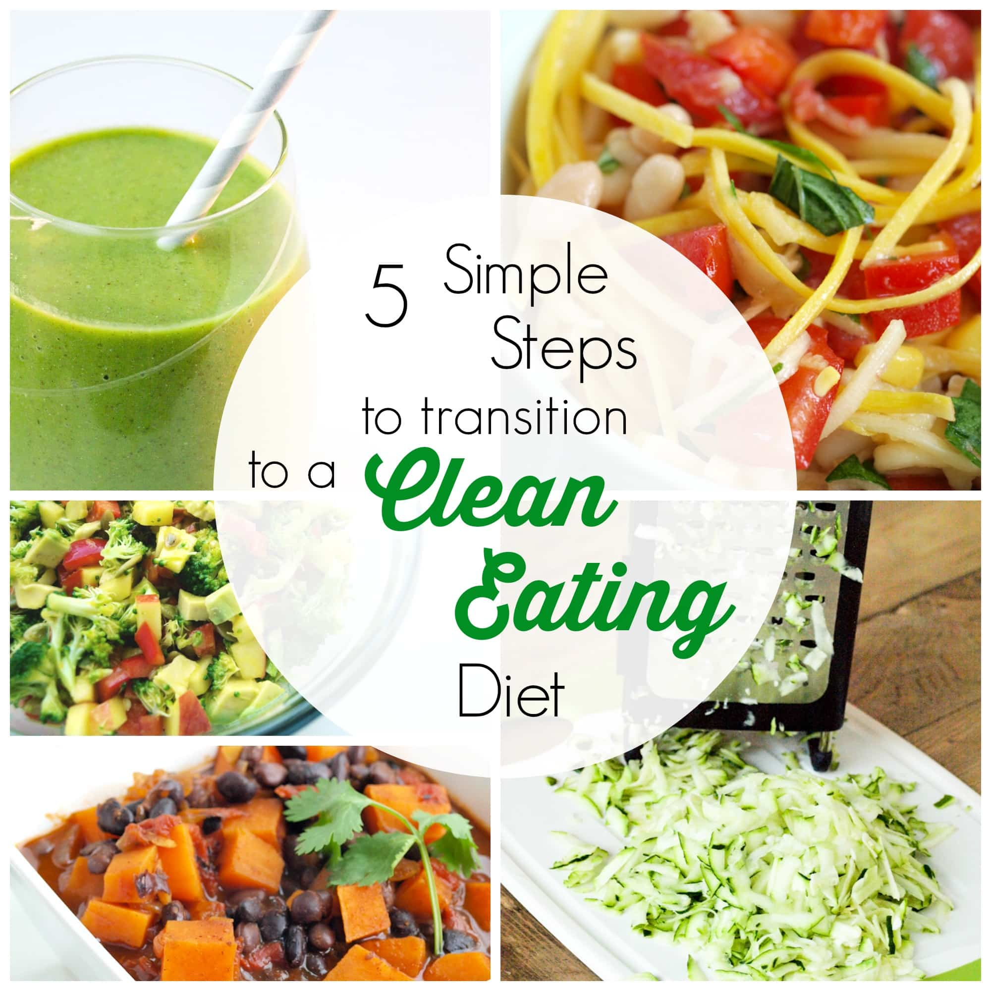 5 Simple Steps To Transition To A Clean Eatingt