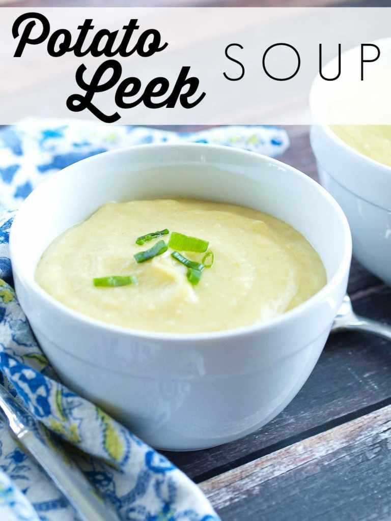Easy, Delicious, and healthy Potato Leek Soup Recipe