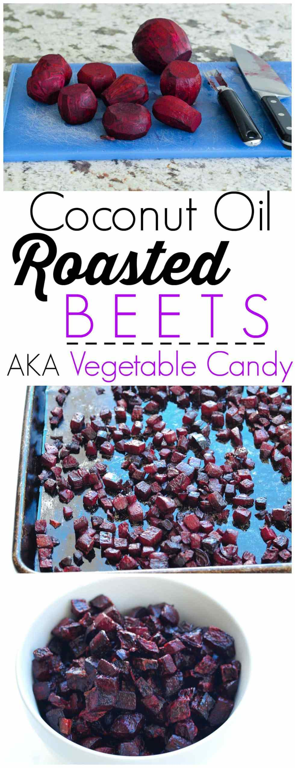 Coconut Oil Roasted Beets recipe. I like to call these beets Vegetable Candy! They are perfect sweet and caramelized. I could eat the whole bowl myself! Beets have amazing detox properties--this is a great way to eat them!