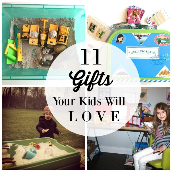 11 Gifts Your Kids Will Love