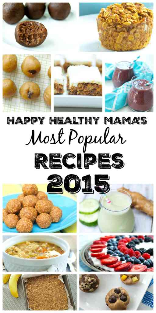 These are Happy Healthy Mama's most popular recipes from 2015.  There are healthy breakfast recipes, gluten-free recipes, vegan recipes, and more!