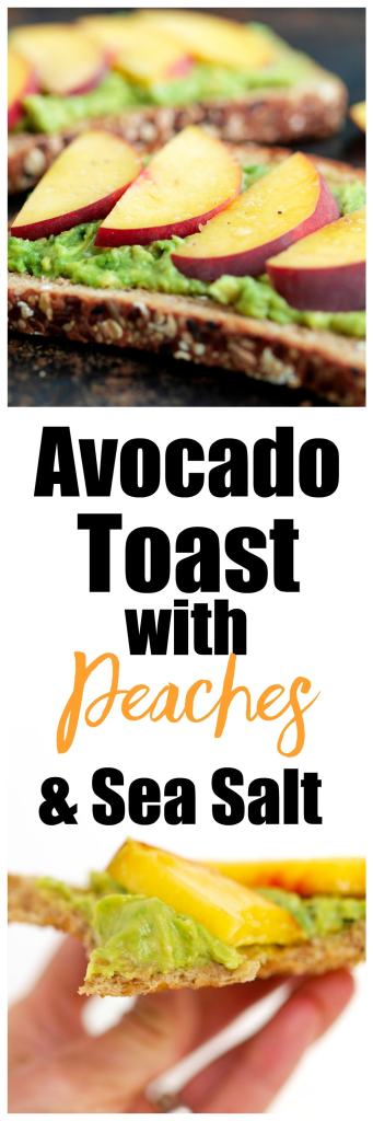 Avocado Toast with Peaches and Sea Salt Recipe