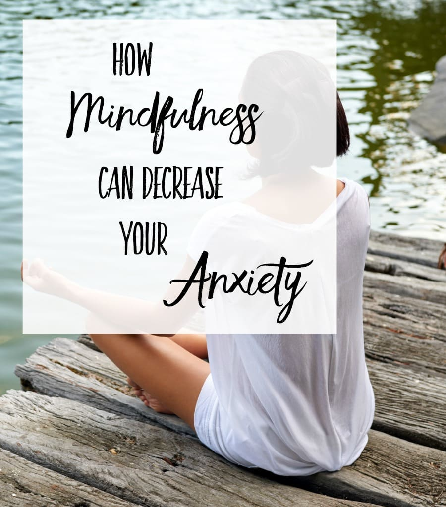 How-Mindfulness-is-decreasing-my-anxiety