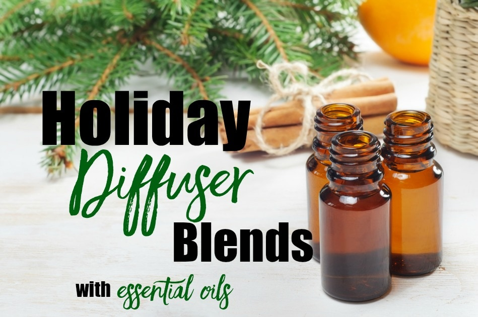 Essential Oil Diffuser Recipes for Holidays