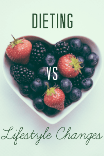 Dieting vs Lifestyle Changes