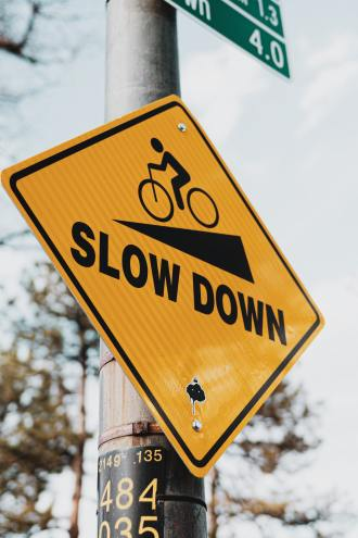 Slow Down Safety Sign- Health And Fitness Safety Tips