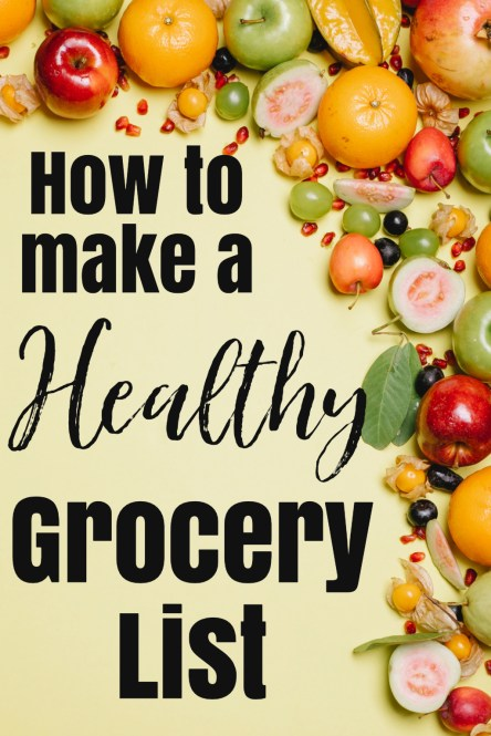 How To Make A Healthy Grocery List Pin
