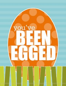 You've Been Egged!! – An Easter Tradition