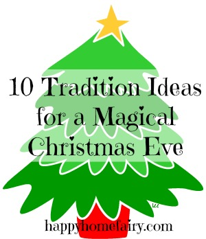 christmas eve tradition ideas