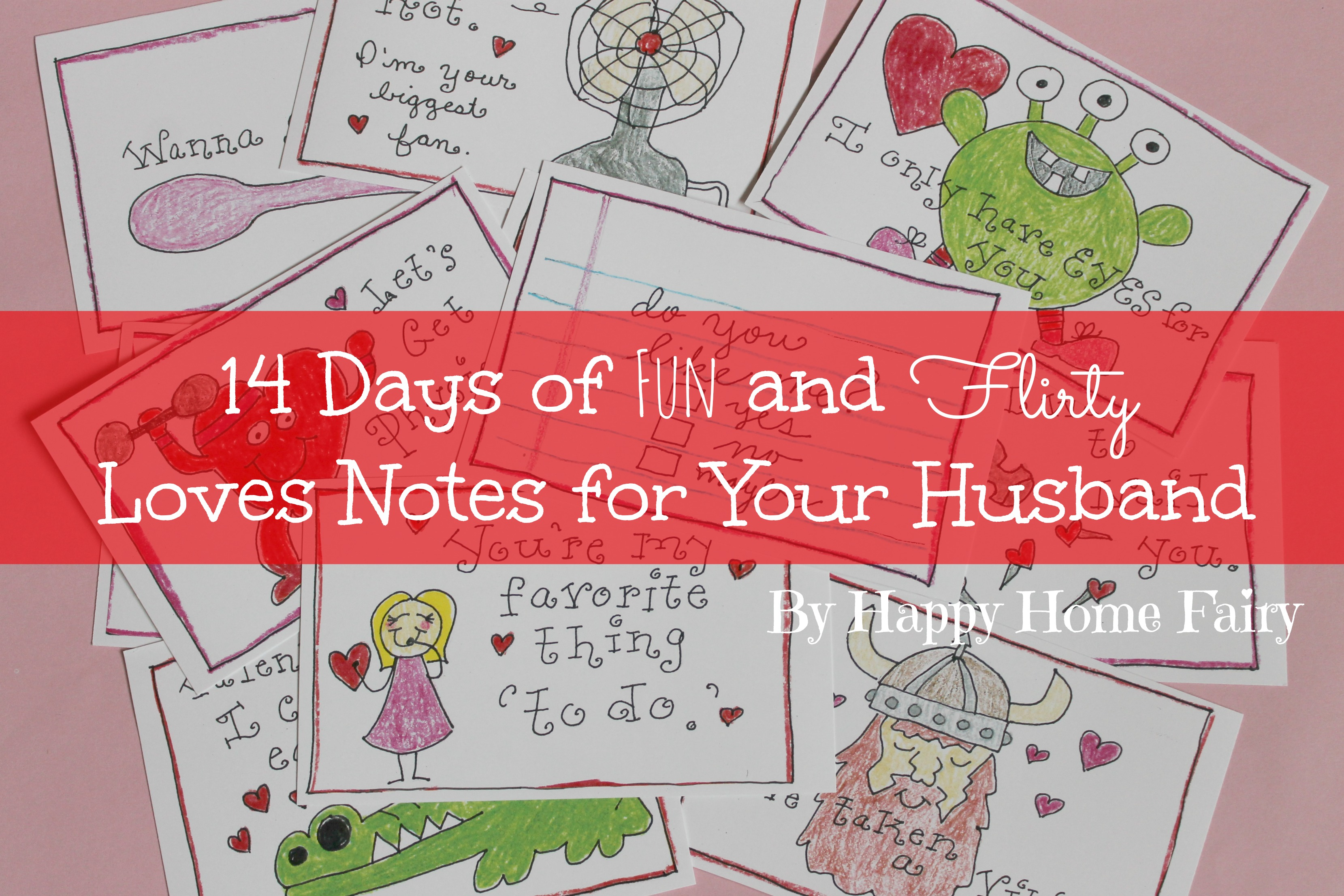 14 days of fun and flirty love notes for your husband - free