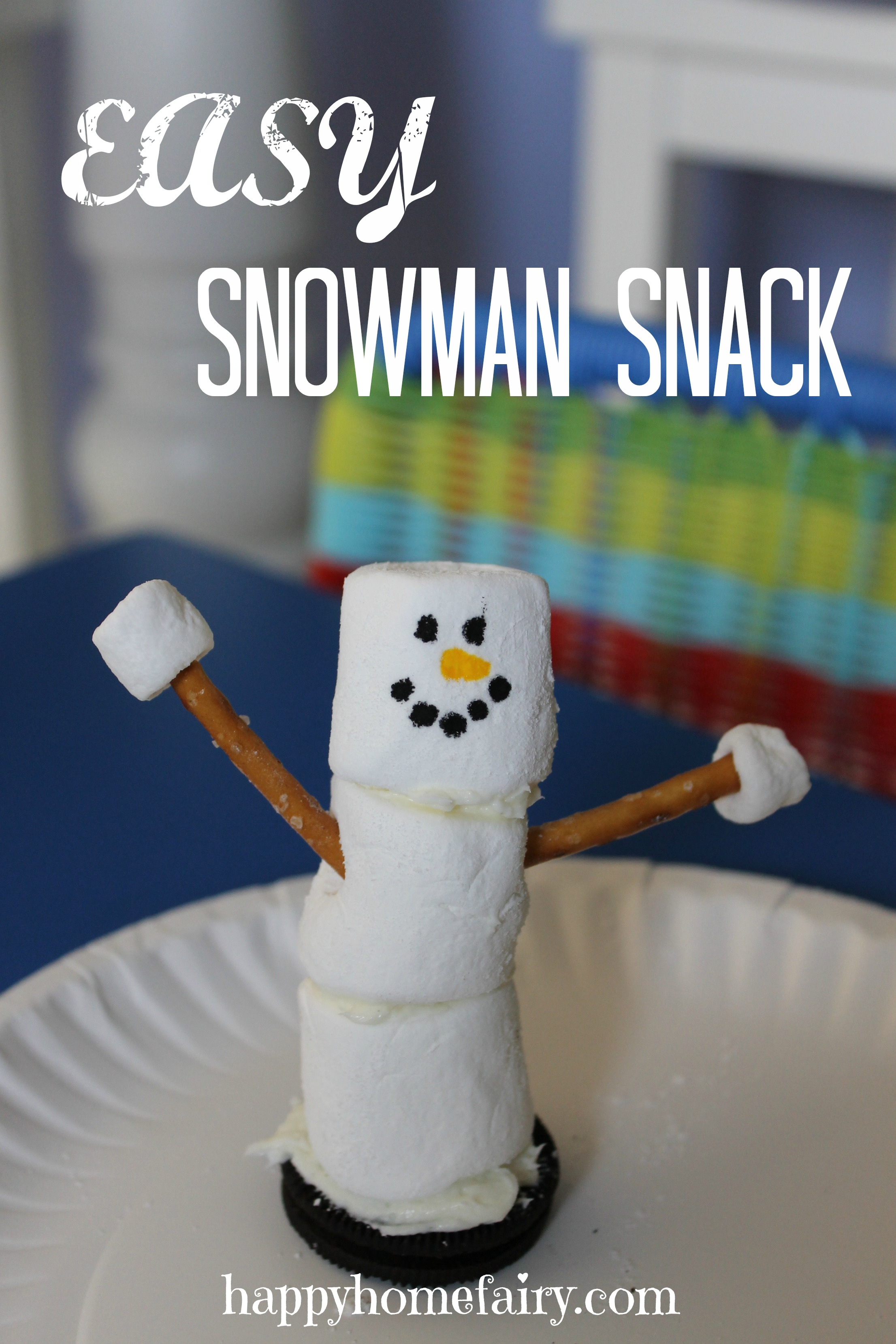 Easy Snowman Snack Happy Home Fairy