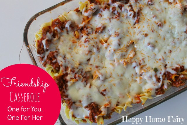 friendship casserole - this recipe makes one for you and one for a friend!!!