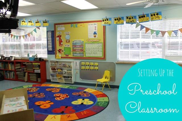 Setting Up the Preschool Classroom - GREAT ideas!!