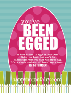 You've Been Egged – He Is Risen Style (FREE Printable!)