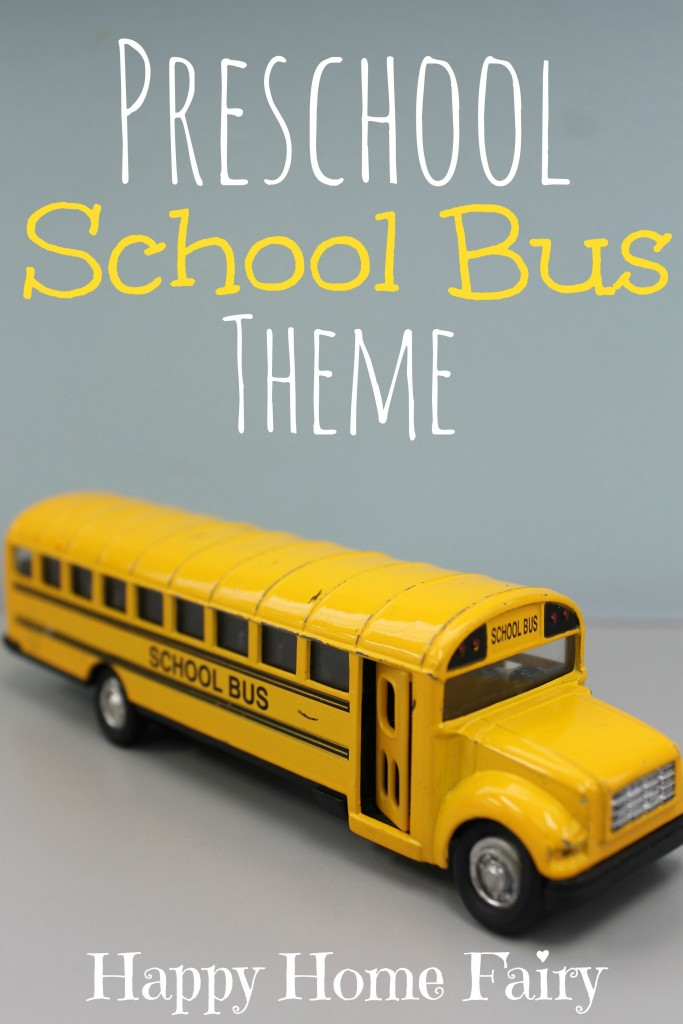 Preschool School Bus Theme Happy Home Fairy