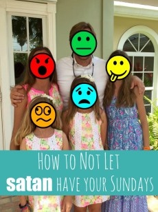 How to Not Let satan Have Your Sundays