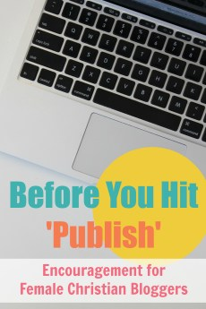 Before You Hit Publish – The 5 C's for Bloggers