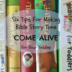 6 Ways to Make Bible Story Time Come Alive for Toddlers