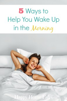 5 Ways to Help You Wake Up In the Morning (Without Coffee!)
