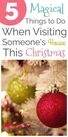 5 Magical Things to Do When Visiting Someone's House This Christmas
