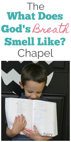 The What Does God's Breath Smell Like? Chapel
