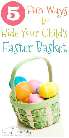 5 Fun Ways to Hide Your Child's Easter Basket