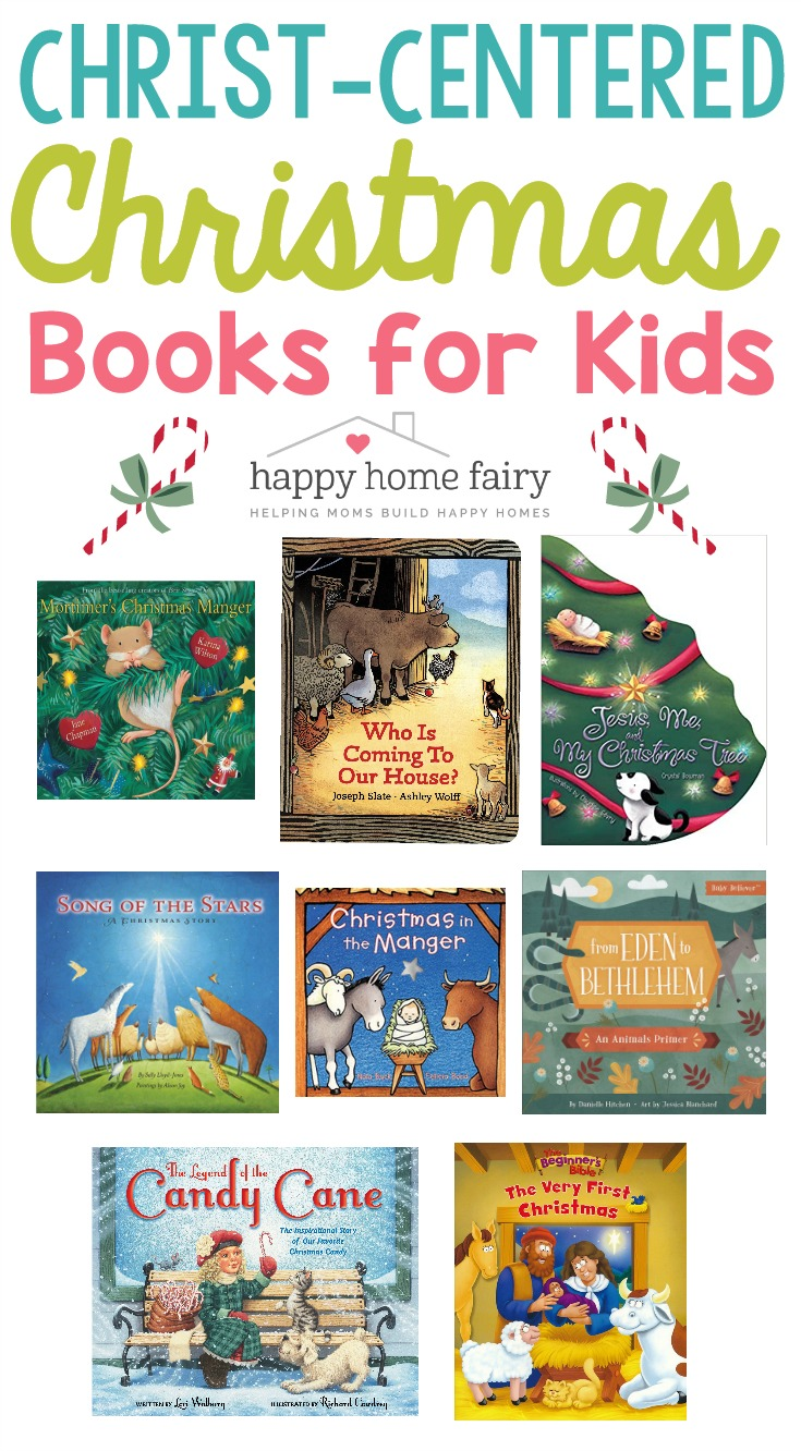 CHRIST-CENTERED CHRISTMAS BOOKS FOR KIDS AT HAPPY HOME FAIRY