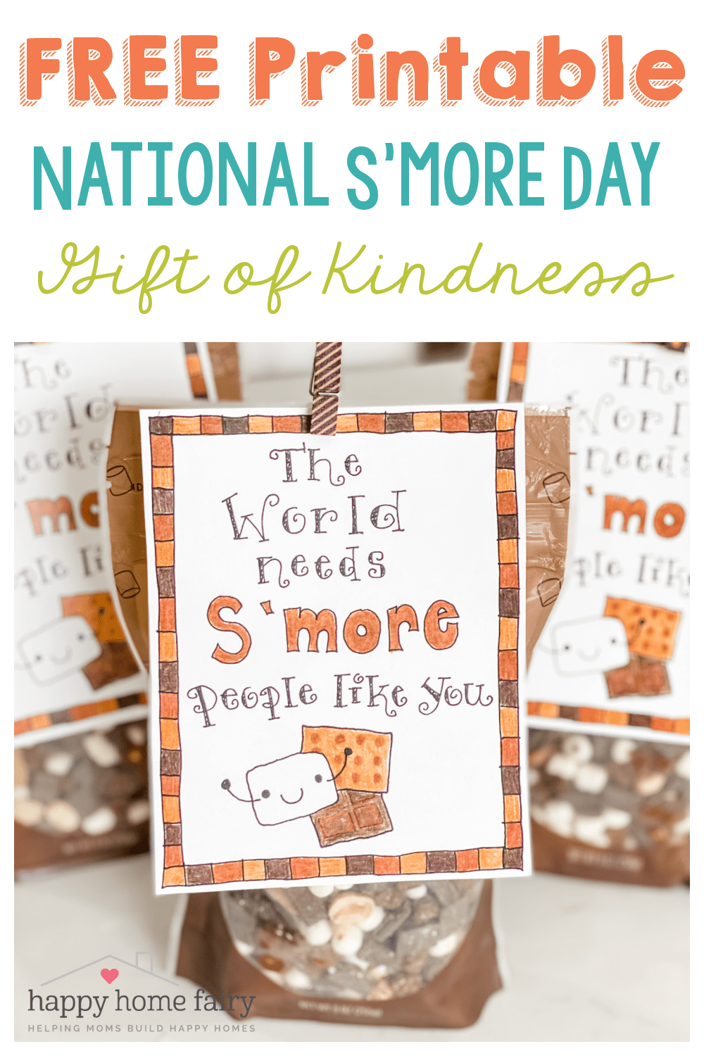 NATIONAL S'MORE DAY FREE PRINTABLE TAG OF KINDNESS AT HAPPY HOME FAIRY