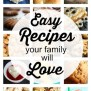 Easy Family Recipes That Everyone Will Love Happy Hooligans