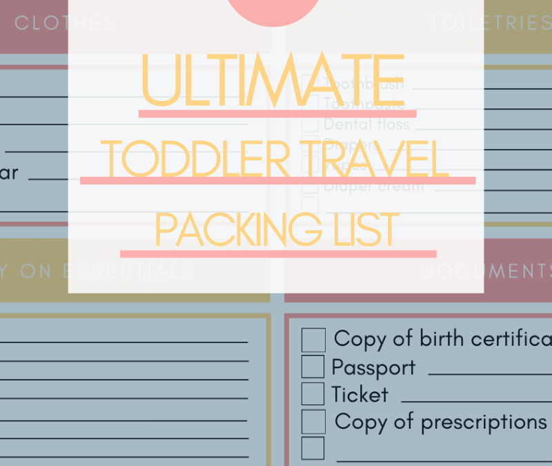 The must have packing list for toddler travel