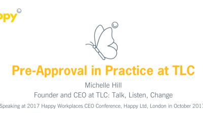Pre-Approval in Practice at TLC: Talk, Listen, Change