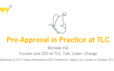 Pre-Approval in Practice at TLC: Talk, Listen, Change