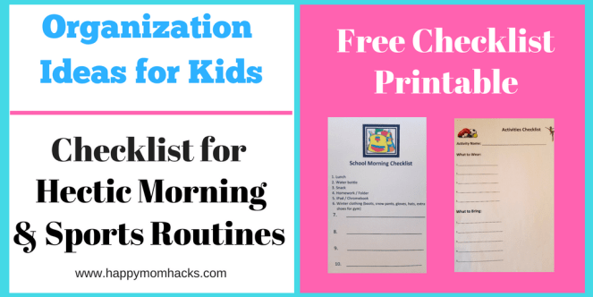 Before & After School Organization Hacks. Get free printable checklist to make sure you remember everything the kids need for school and after school activities. Get organized today! #organization #organizationalhacks #kids #kidsactivities