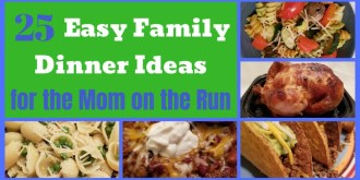 How to organize you back to school meals with 25 Easy Family Dinner Ideas kids and moms will love. #easymeals #dinnerideas #mealplan #quickmeals