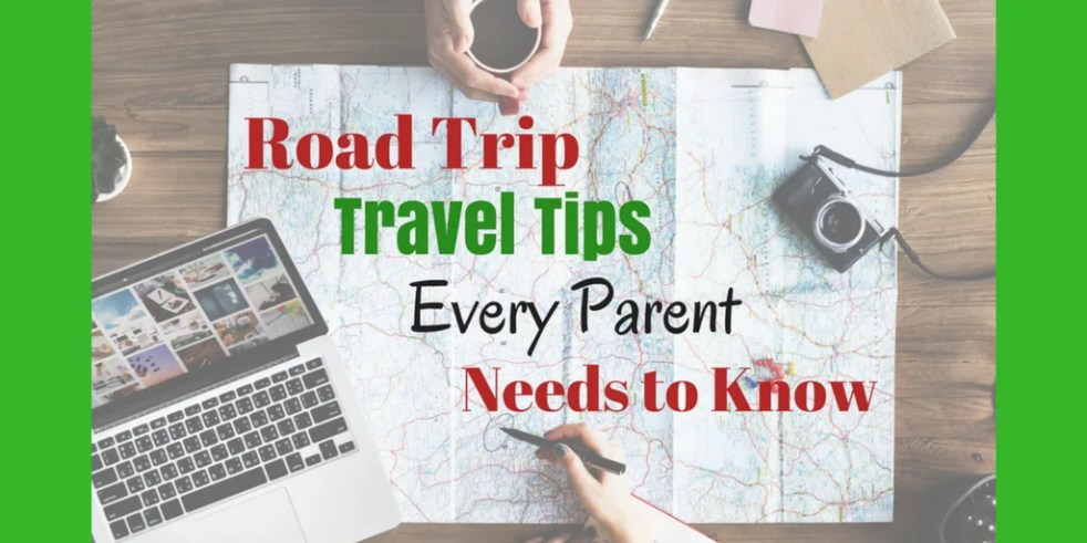 Vacation Tips For Parents Of Children >> How To Travel With Kids 15 Travel Tips To Survive Road Trips