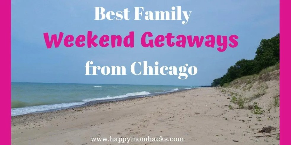 Family Weekend Getaways from Chicago with kids