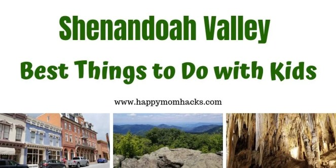 Shenandoah Valley Things to do with Kids