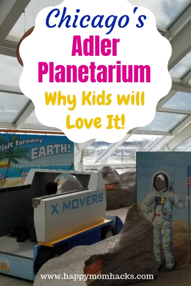 Adler Planetarium with Kids. A Fun Chicago Museum you can't miss when visiting Chicago. Kids will love learning about space, science, astronauts and playing in the cool kids area. Get all the tips you need before you go. #adlerplanetarium #chicagoattractions #chicago #familyvacation #familytravel
