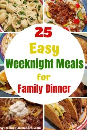25 Quick & Easy Weeknight Meals for kids. The whole family will love these quick family dinners. Find great pasta, crockpot, Rotisserie Chicken meals and more. Perfect meals for week night dinners. #weeknightdinner #easymeals #familydinner #quickmeals