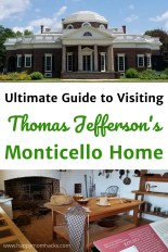Ultimate Guide to Thomas Jefferson's Monticello Virginia Home. The best tours to take, where to park, eat and fun family activities. Everything you need to Know Before You Go. #monticello #Virginia #thomasjefferson #travelwithkids