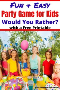 Fun Party Game for Kids- Would You Rather Questions. This hiliarious game will have the kids rolling on the floor laughing. Perfect for birthdays, holiday, school parties and more. It would even make a great virtual party game on Zoom. Free printable pdf with all the Would You Rather questions. #freeprintable #wouldyourather #partygames #gamesforkids #birthday #schoolparty #virtualparty