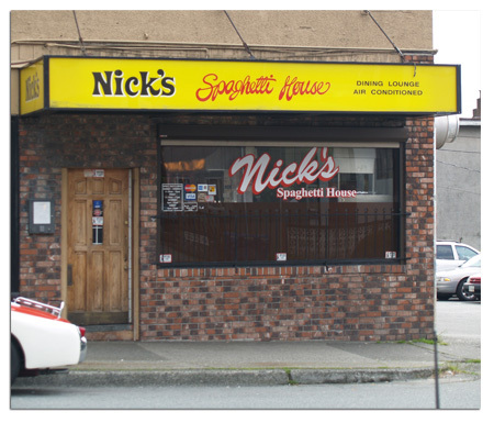 Nicks's Spaghetti House on Commercial Drive.